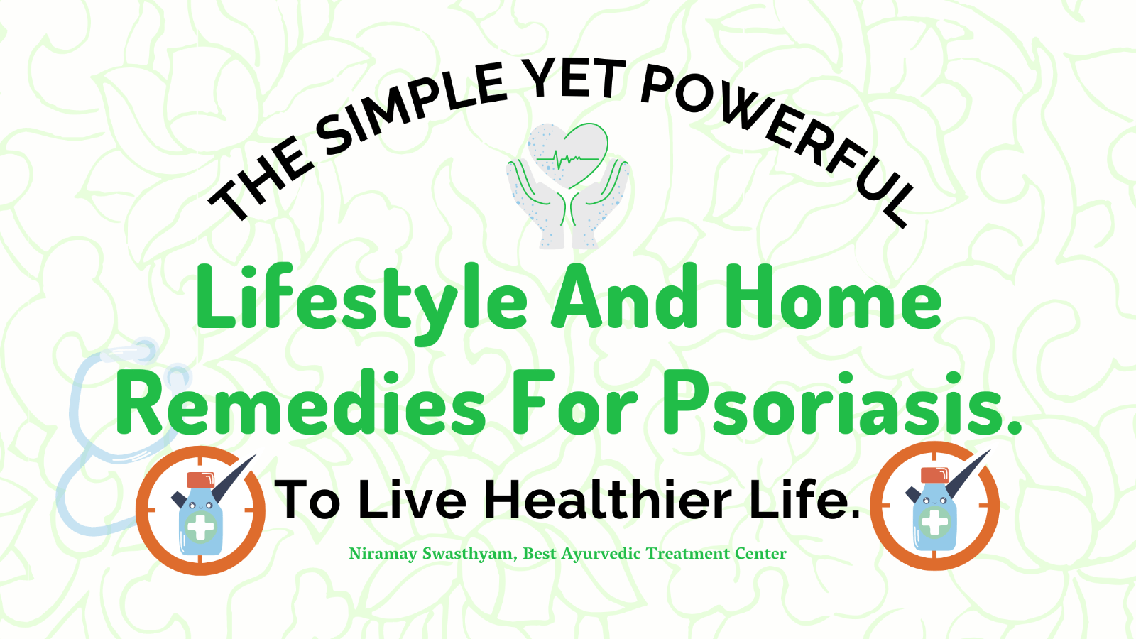 13 The Simple Yet Powerful Lifestyle And Home Remedies For Psoriasis.